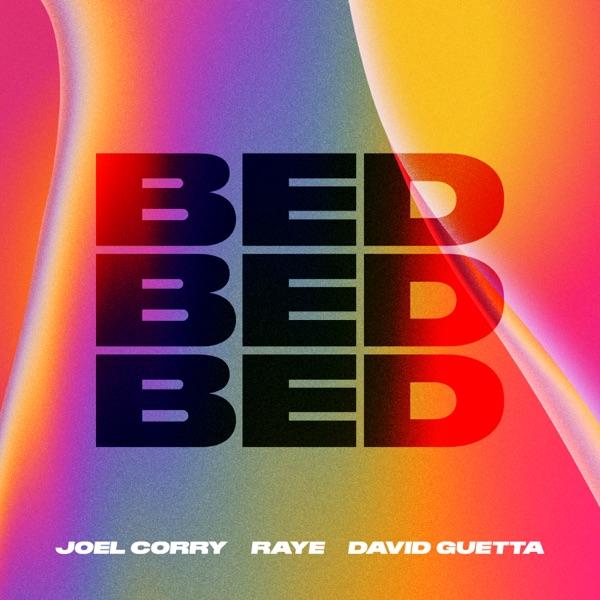 Joel Corry & Raye Feat. David Guetta Bed (2021***)