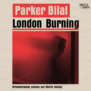 London Burning (Ungekürzt)