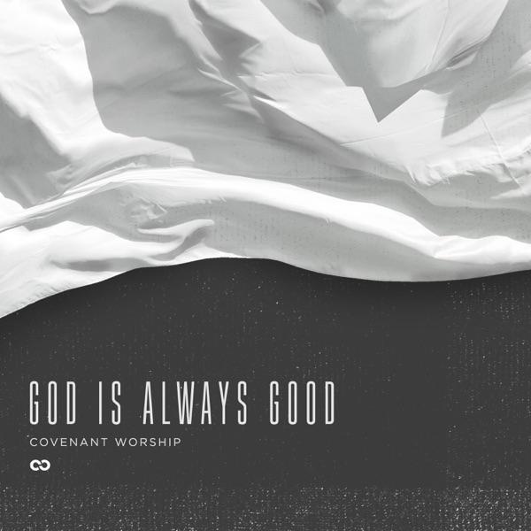 Cover art for God Is Always Good