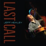 Jeff Healey - Holding My Honey's Hand