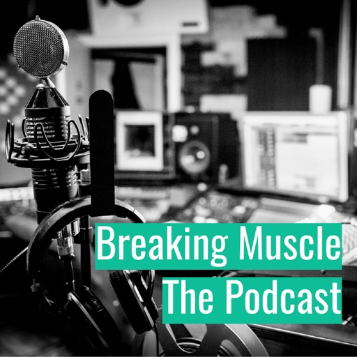 Cover image of The Breaking Muscle Podcast