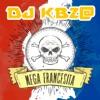 DJ Kbz - Mega Francesita