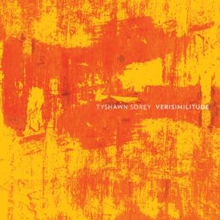 Verisimilitude (feat. Cory Smythe & Chris Tordini) – Tyshawn Sorey
