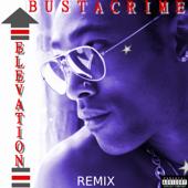 Elevation (Remix) - Bustacrime