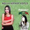Nella Hip Hop Koplo - Nella Kharisma