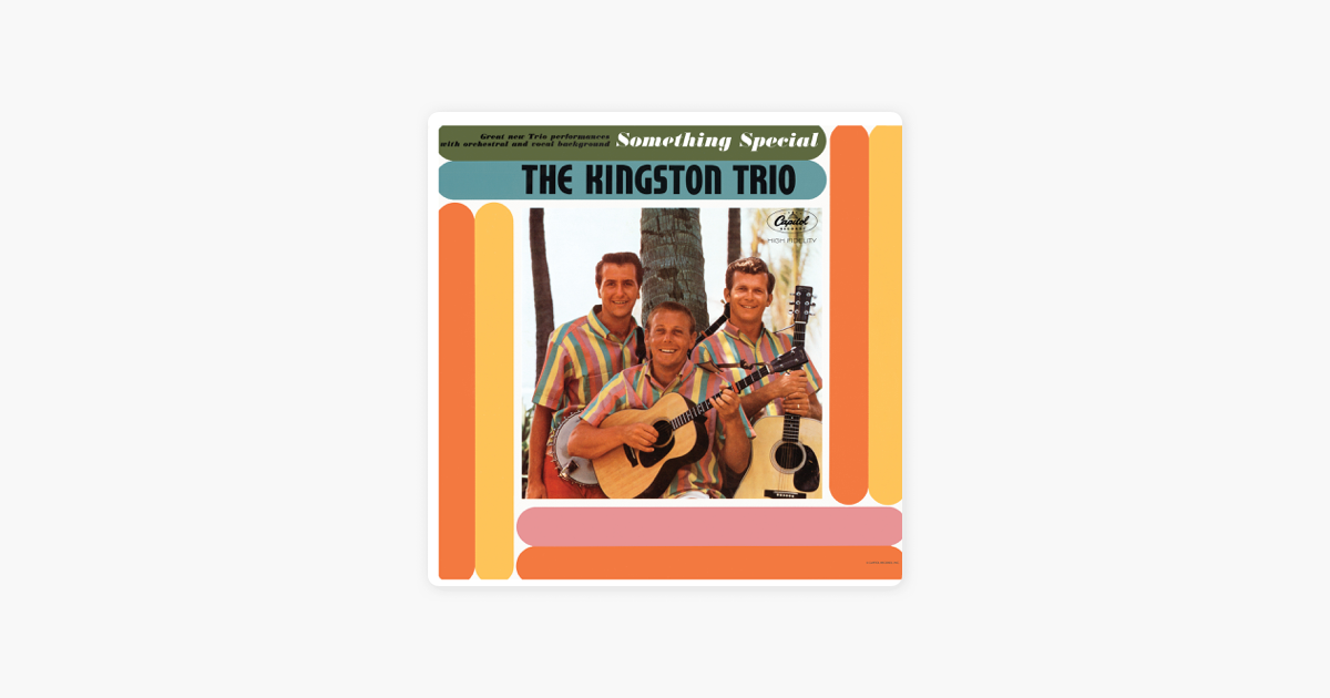 Something Special By The Kingston Trio On Apple Music