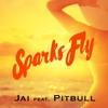 Sparks Fly (feat. Pitbull) [Remixes] ジャケット写真