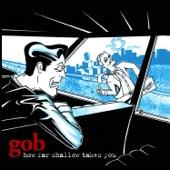 Gob - Paint It Black