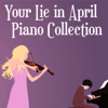 Your Lie In April Piano Collection - Cat Trumpet
