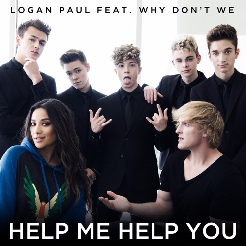 Logan Paul - Help Me Help You (feat. Why Don't We) - Single