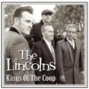 Kings of the Coop - The Lincolns