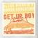 Get Up Boy (Radio) - Blend Mishkin, Daphne BlueBird, Promise No Promises & Roots Evolution