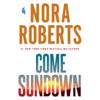 Nora Roberts - Come Sundown (Unabridged)  artwork