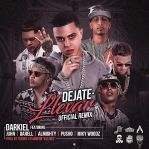 Déjate Llevar (Remix) [feat. Pusho, Miky Woodz, Almighty, Juhn & Darell] - Single Mp3 Download