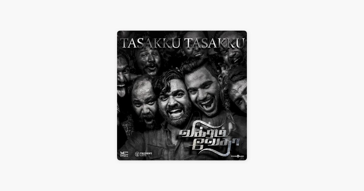 Tasakku Tasakku From Vikram Vedha Single By Sam C S Mukesh M L R Karthikeyan Guna On Apple Music