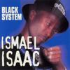Black System - Ismaël Isaac