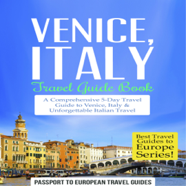 Venice, Italy: Travel Guide Book (Unabridged) audiobook