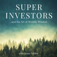 Superinvestors and the Art of Worldly Wisdom podcast