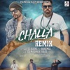 Challa feat Bohemia Remix Single