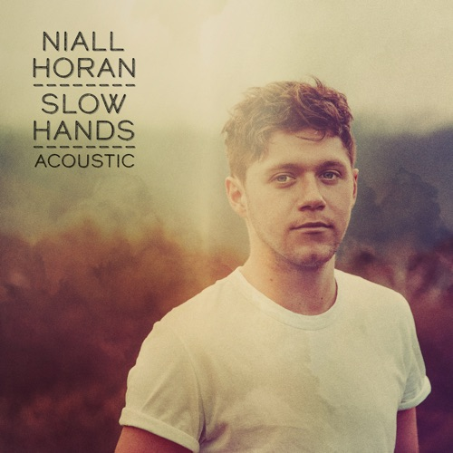 Niall Horan - Slow Hands (Acoustic) - Single