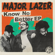 Major Lazer - Know No Better - EP