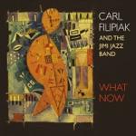 Carl Filipiak and the Jimi Jazz Band - Sunny