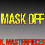 Mask Off (Originally Performed by Future) [Karaoke Instrumental]