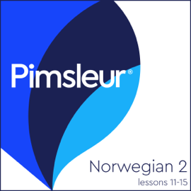 Pimsleur Norwegian Level 2 Lessons 11-15: Learn to Speak and Understand Norwegian with Pimsleur Language Programs audiobook