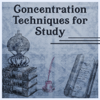 Concentration Techniques for Study: Creative Ideas, Fast Working, Genius Exercises, Music for Mind Work, Power of Focus, Sounds of Nature to Ease Learning - Brain Waves Music Academy