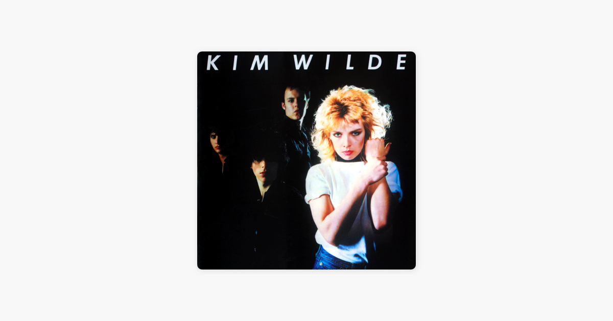 ‎Kim Wilde by Kim Wilde on Apple Music