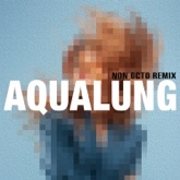 Aqualung (Non Octo Remix) - Single