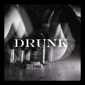 Tank Washington, Killa Kyleon & Worldwide - Drunk