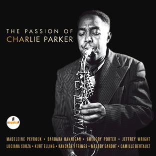 The Passion of Charlie Parker – Various Artists