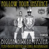 Bigger, Better, Faster (Remastered) [feat. Busta Rhymes & Chris Richardson] - Single, Follow Your Instinct