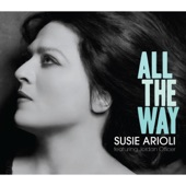 Susie Arioli - Come Rain Or Come Shine