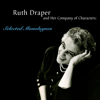 Ruth Draper and Her Company of Characters: Selected Monologues - Ruth Draper