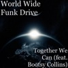 Together We Can feat Bootsy Collins Single