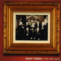 The Old Style by Blazin' Fiddles on Apple Music