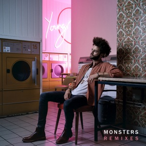 Monsters (Remixes) - Single Mp3 Download