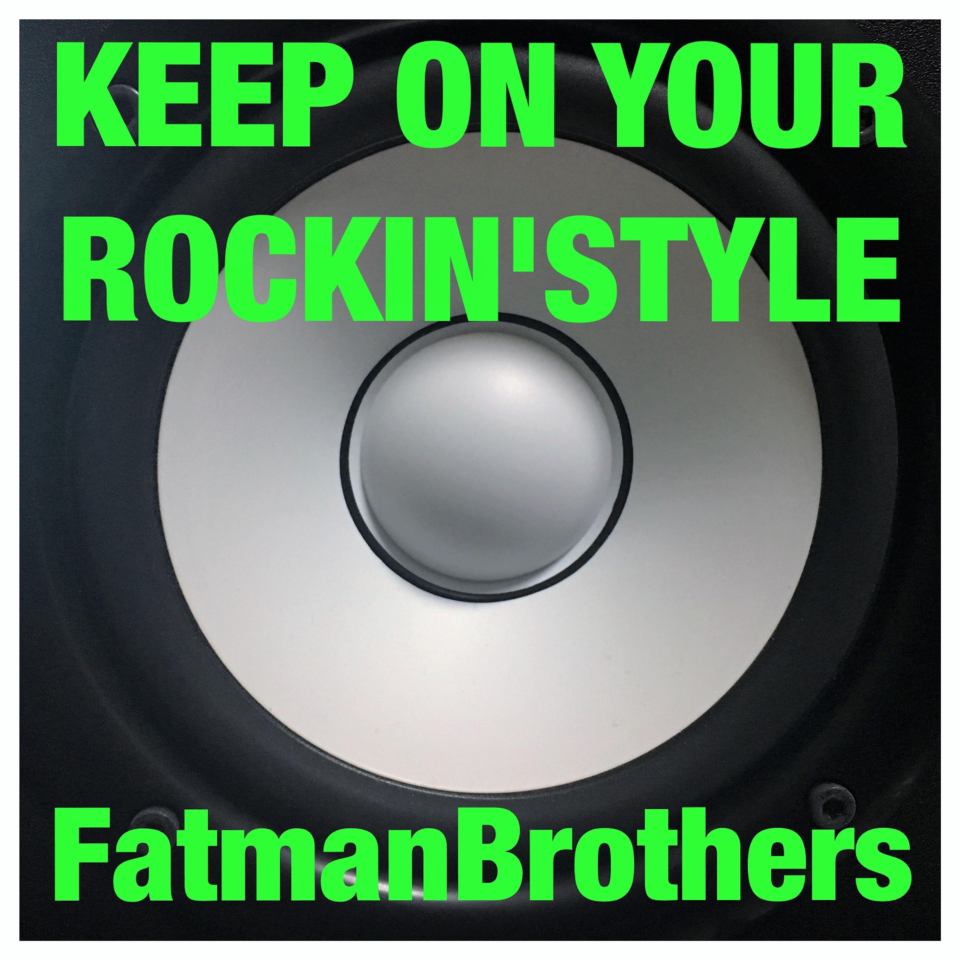 Keep On Your Rockin' Style - EP