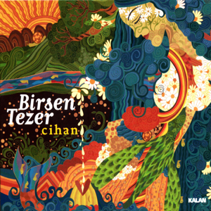 Birsen Tezer - Cihan
