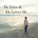 He Lives and He Loves Me - Anji Branch & Monica Scott