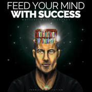 Feed Your Mind With Success (Motivational Speeches) - Fearless Motivation - Fearless Motivation