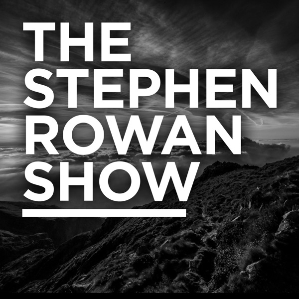 The Stephen Rowan Show