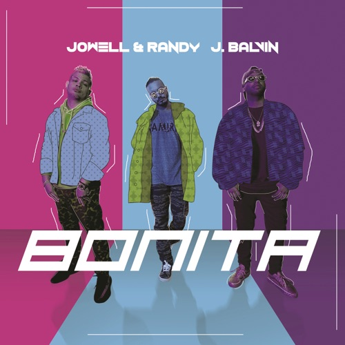 J Balvin & Jowell & Randy - Bonita