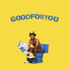 Good For You - Aminé