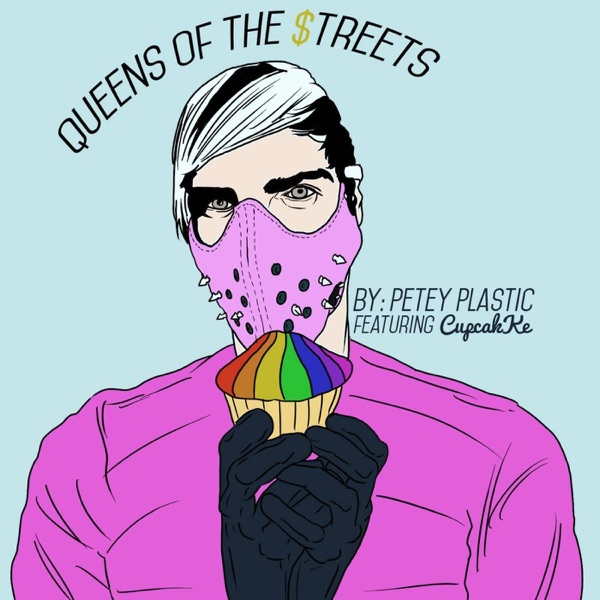 Queens of the Streets (feat. CupcakKe) - Single
