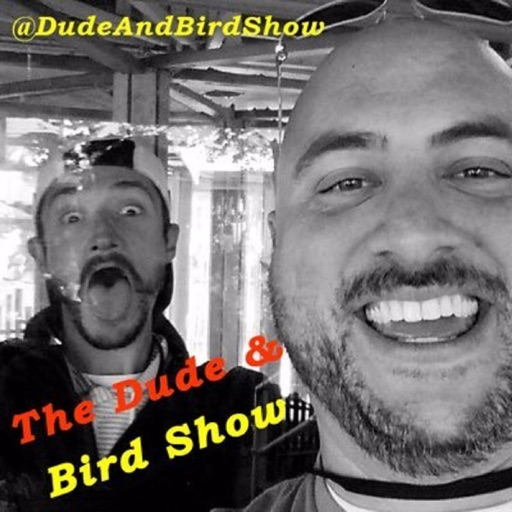 Cover image of The Dude & Bird Show