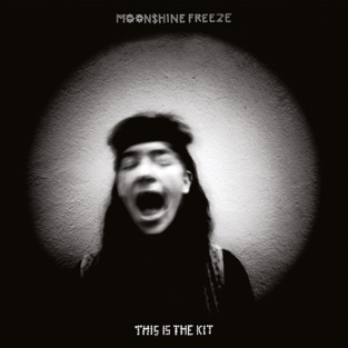 Moonshine Freeze – This Is the Kit