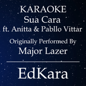 [Download] Sua Cara (Originally Performed by Major Lazer feat. Anitta & Pabllo Vittar) [Karaoke No Guide Melody Version] MP3